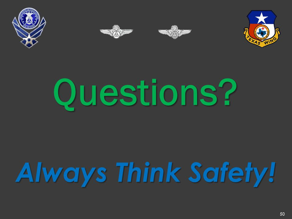 Questions 50 Always Think Safety!