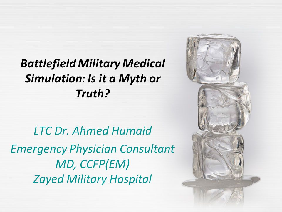LTC Dr. Ahmed Humaid Emergency Physician Consultant MD, CCFP(EM) Zayed Military Hospital