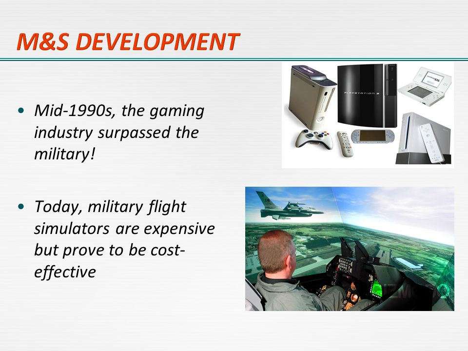 Mid-1990s, the gaming industry surpassed the military.