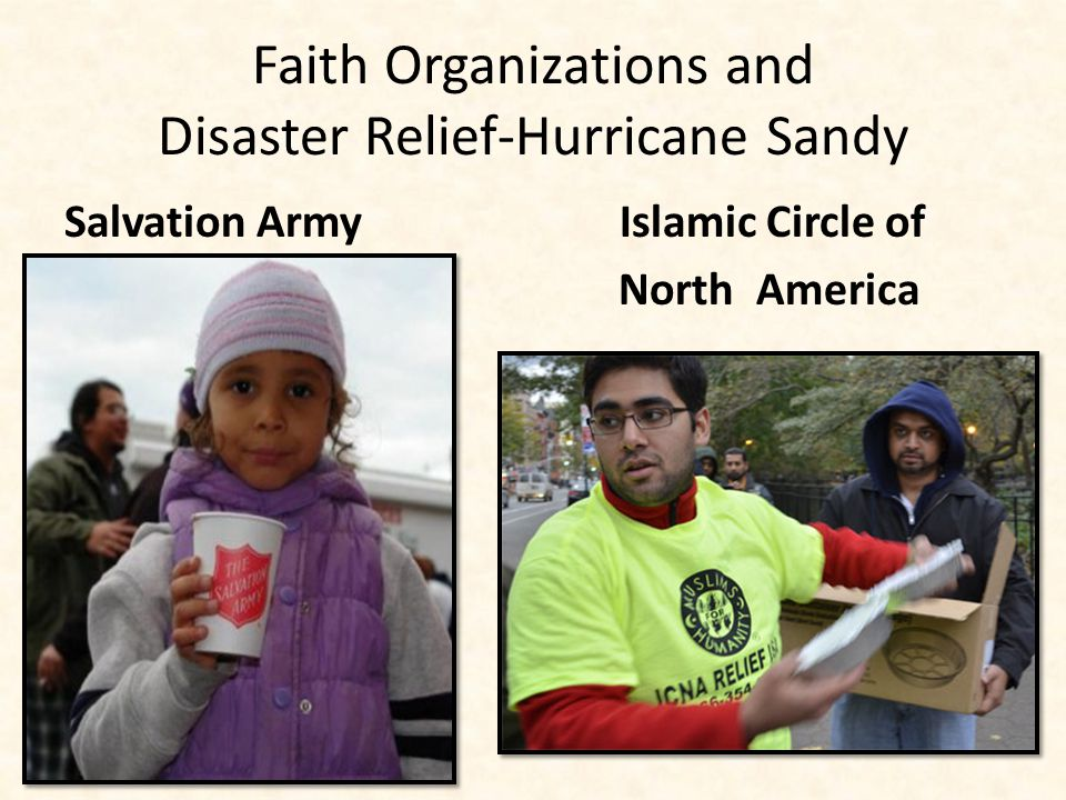 Faith Organizations and Disaster Relief-Hurricane Sandy Salvation Army Islamic Circle of North America
