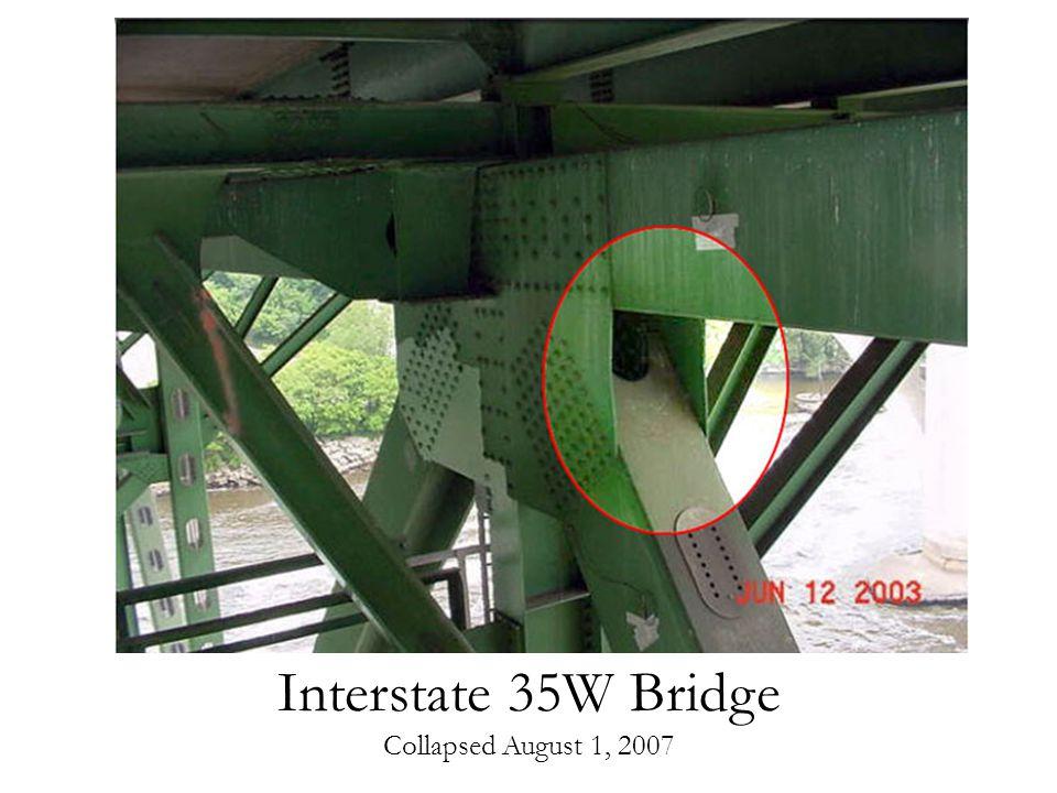 Interstate 35W Bridge Collapsed August 1, 2007