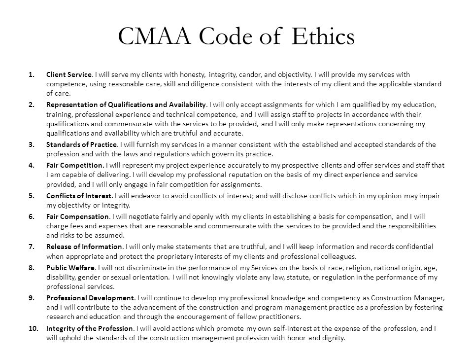 CMAA Code of Ethics 1.Client Service.