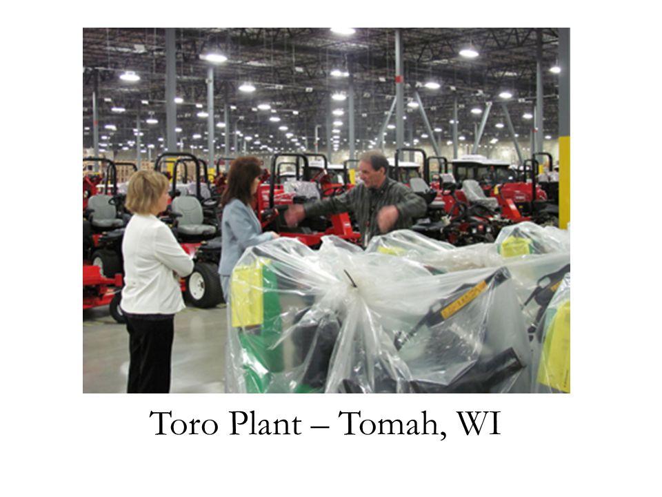 Toro Plant – Tomah, WI