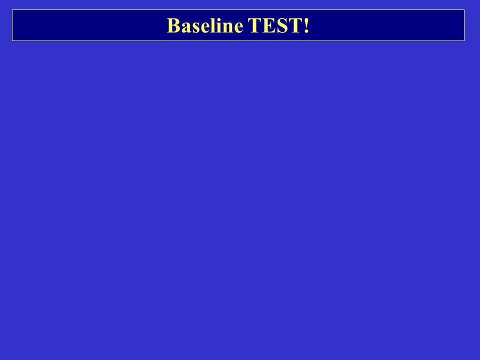 Baseline TEST!