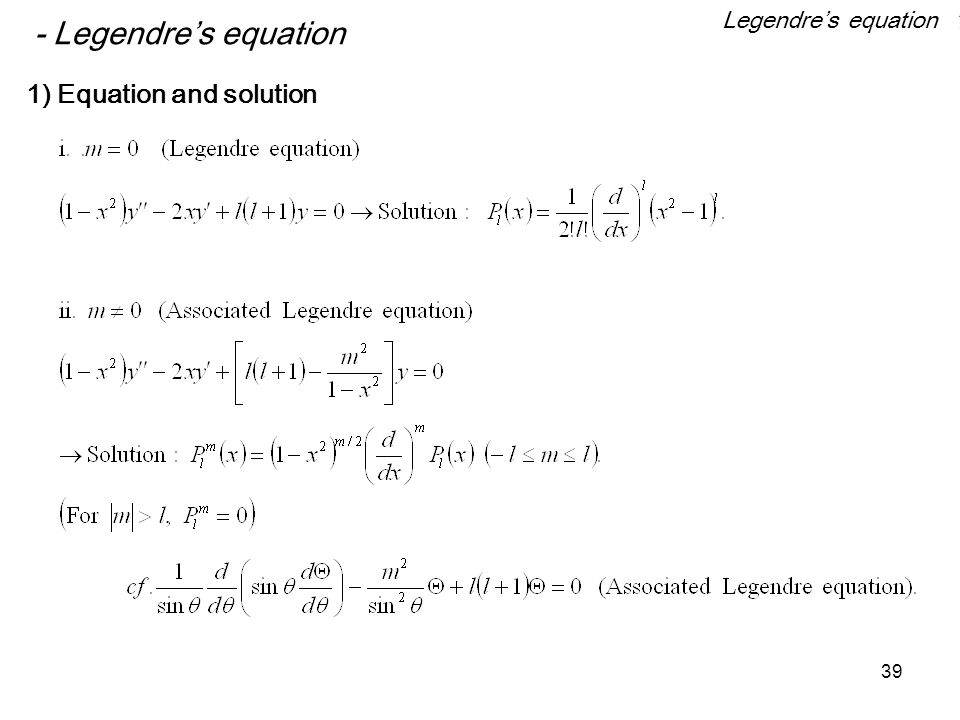 39 - Legendre's equation 1) Equation and solution Legendre's equation 1