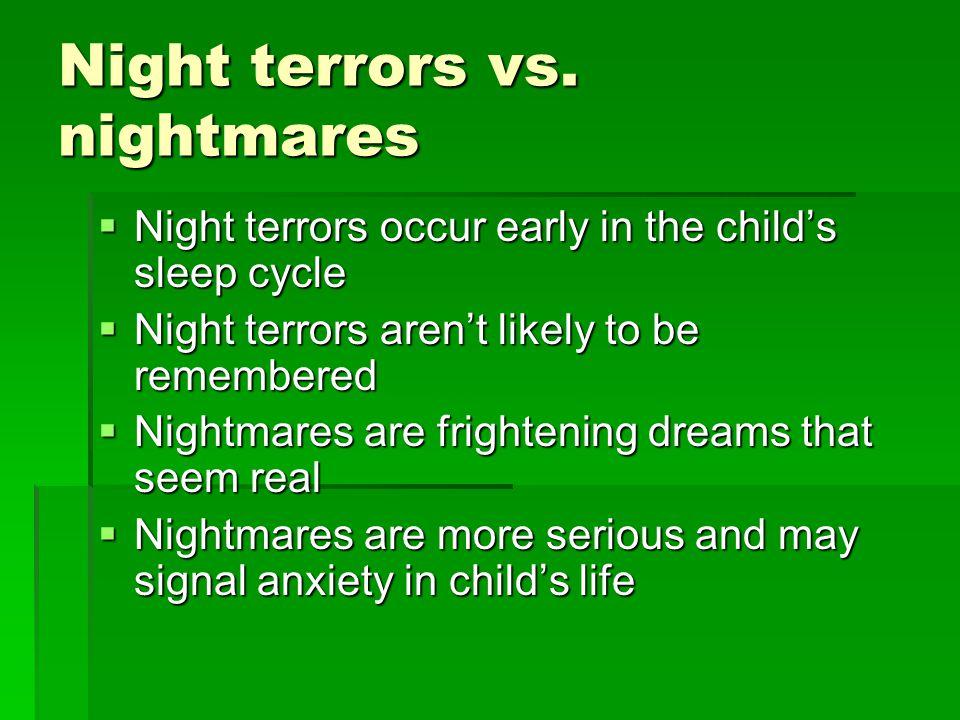 Night terrors vs.