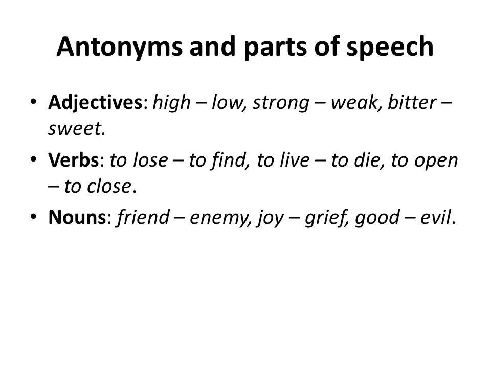 Antonyms of a polysemantic word E.g.
