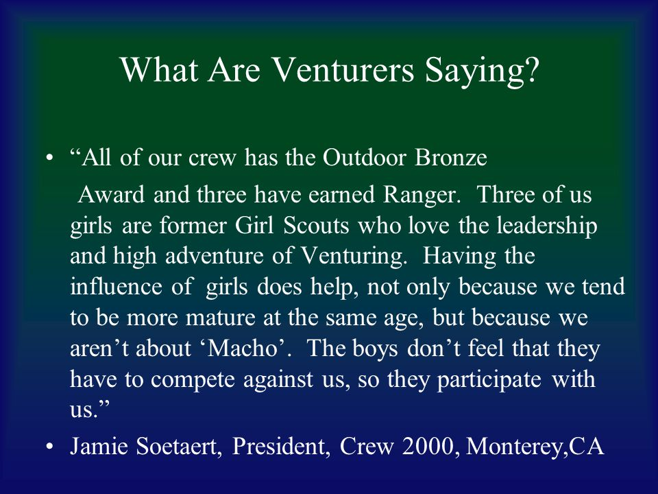 What Are Venturers Saying. Sean Luther - 17 year old in Crew 28 and Troop 28, Pittsburgh, PA.