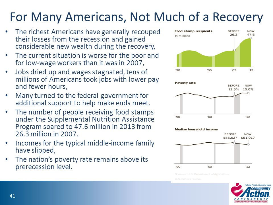 41 For Many Americans, Not Much of a Recovery The richest Americans have generally recouped their losses from the recession and gained considerable ne