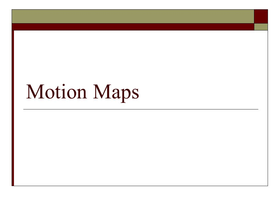 Motion Map Parts The dot: Indicates the position of the object The arrow: indicates the direction and speed of the object.