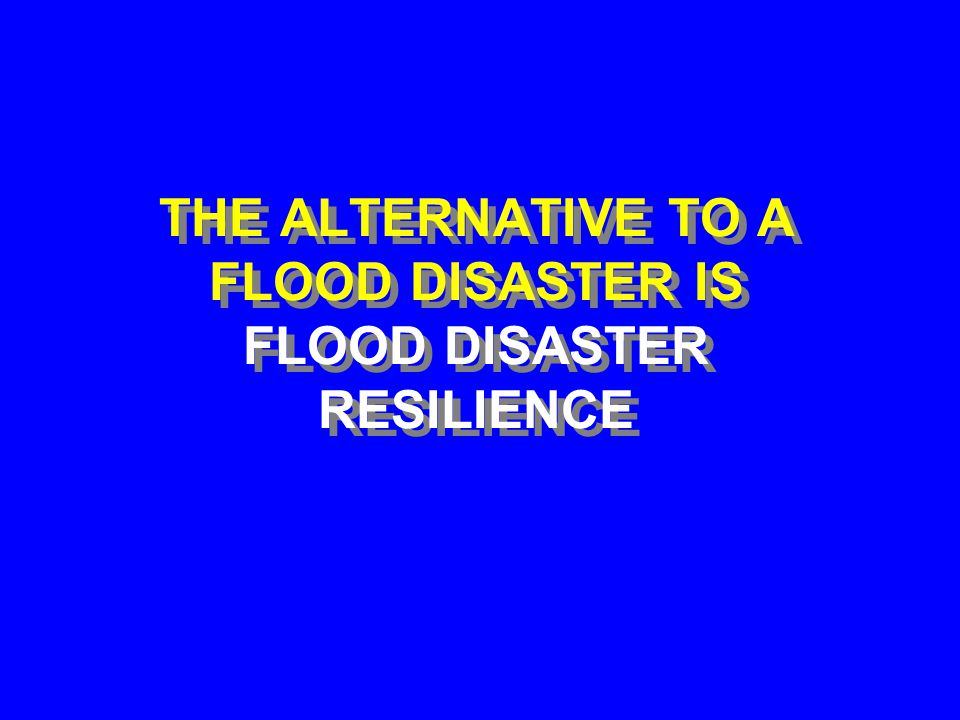 FLOODS IN EGYPT ARE INEVITABLE AND DAMAGING ---SO, DON'T WAIT FOR ANOTHER REMINDER OF THE IMPORTANCE OF BECOMING FLOOD DISASTER RESILIENT.