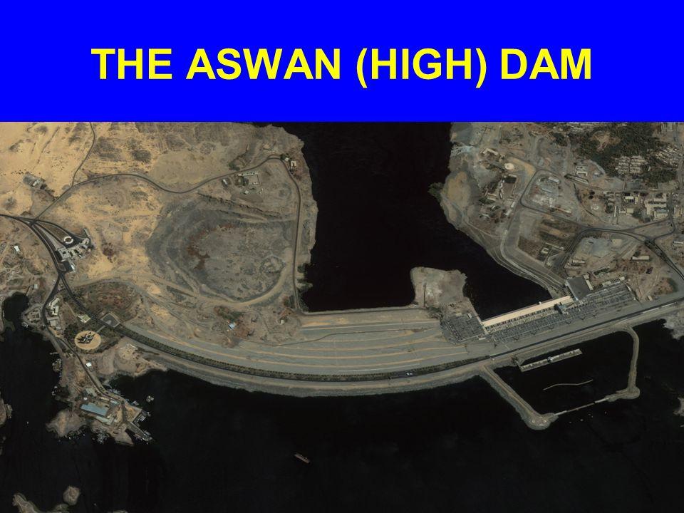 THE ASWAN (HIGH) DAM