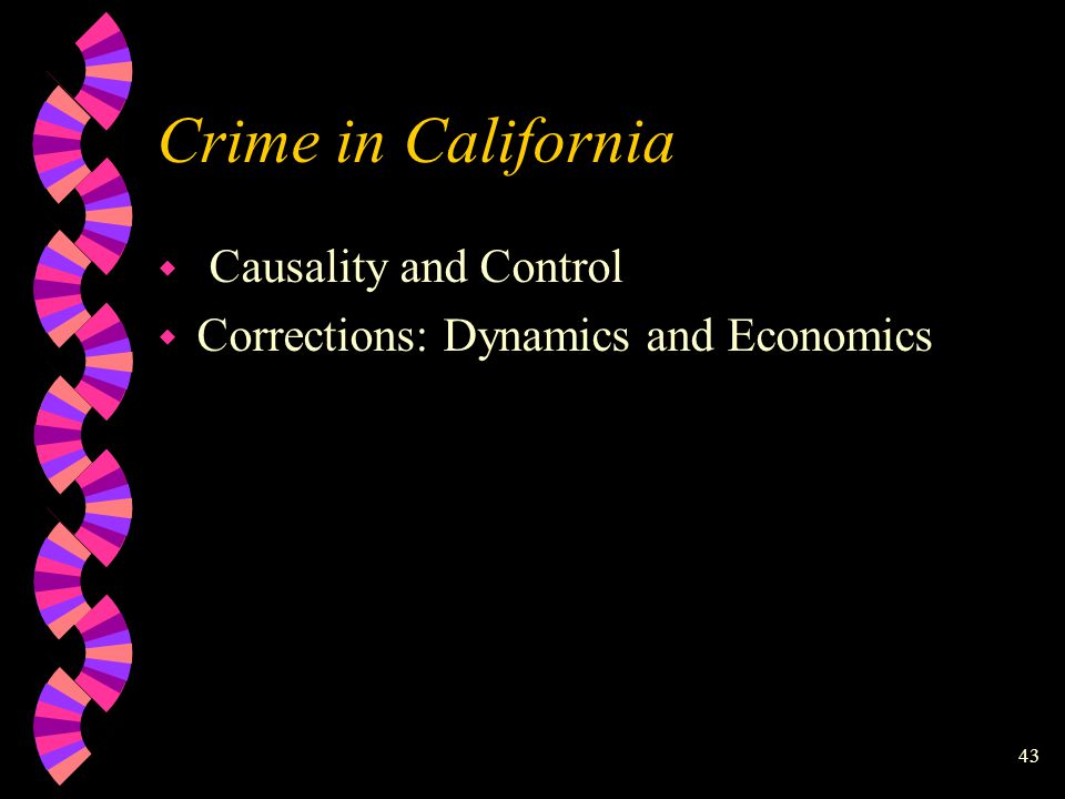 42 California Department of Corrections: Institutional Population http://www.cdc.state.ca.us/reports/populatn.htm