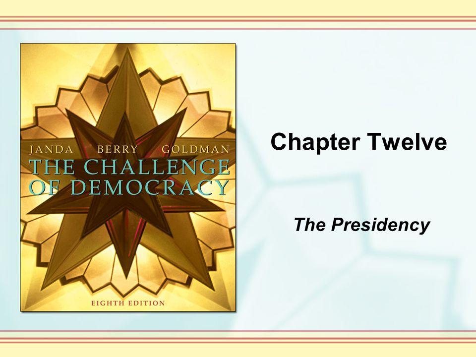Chapter Twelve The Presidency