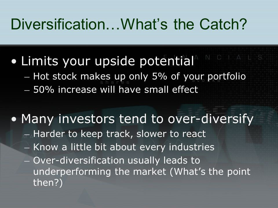 Diversification…What's the Catch.