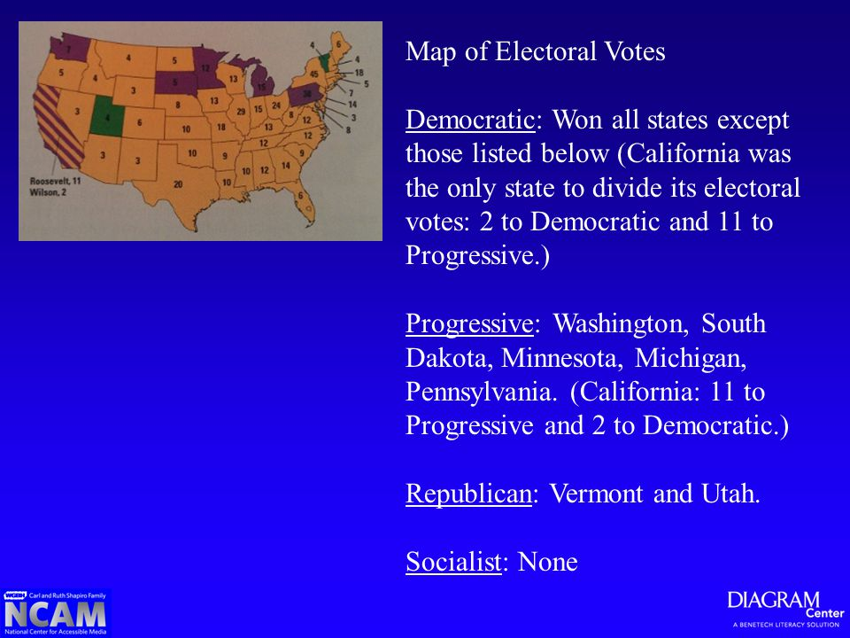 Map of Electoral Votes Democratic: Won all states except those listed below (California was the only state to divide its electoral votes: 2 to Democra