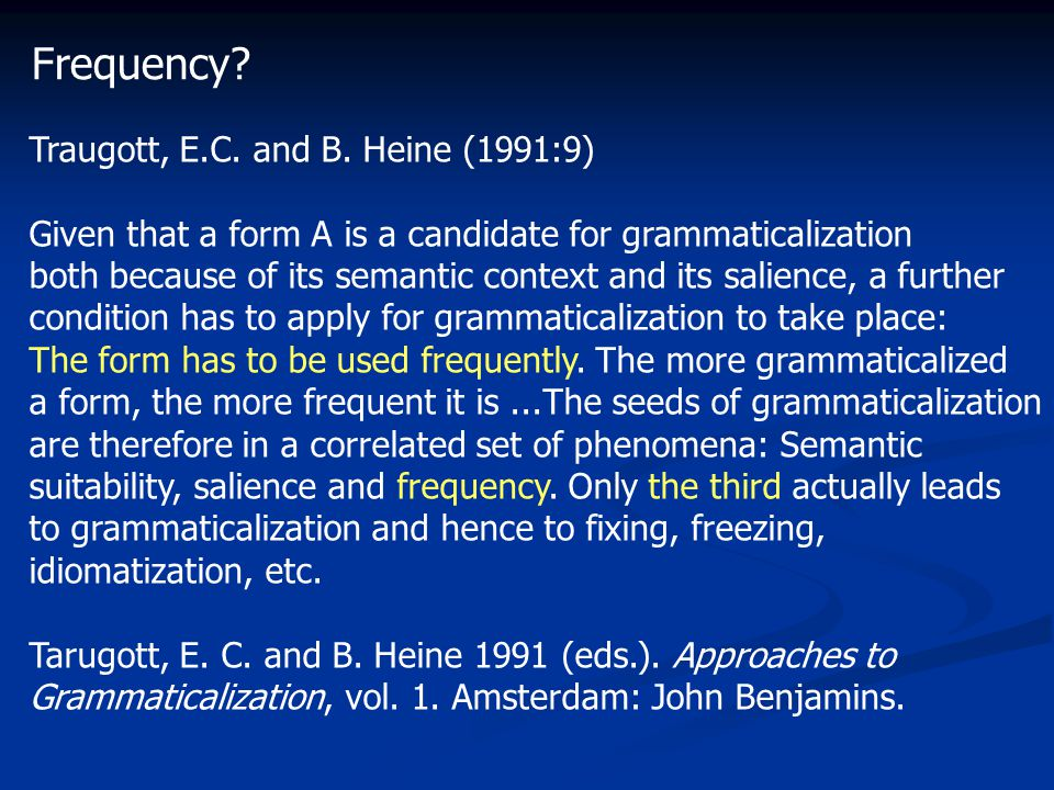 Frequency. Traugott, E.C. and B.