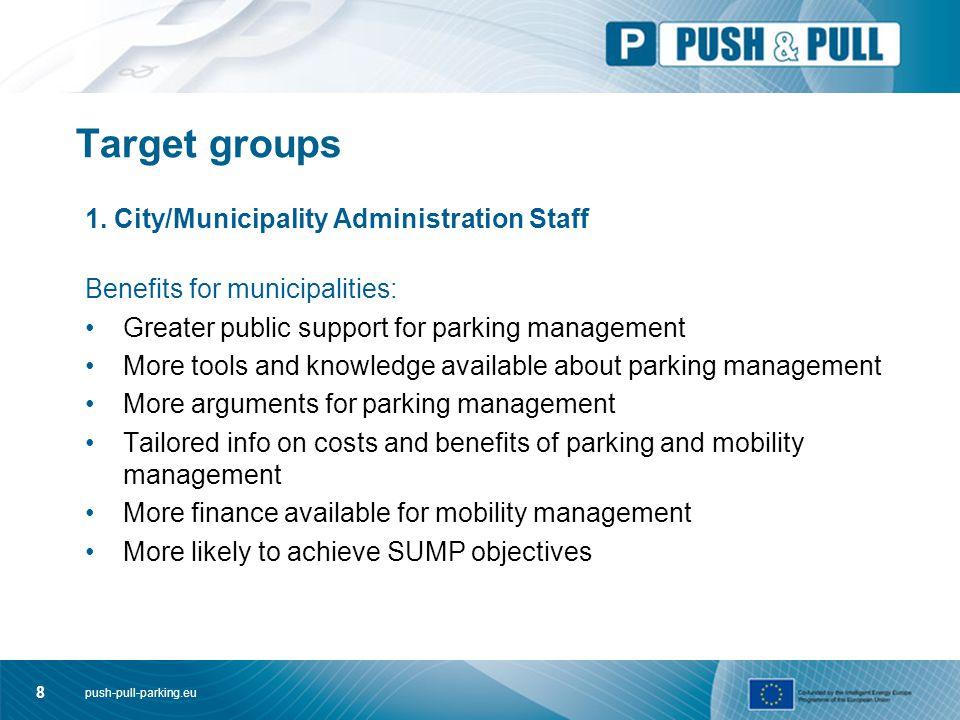 push-pull-parking.eu 8 Target groups 1.
