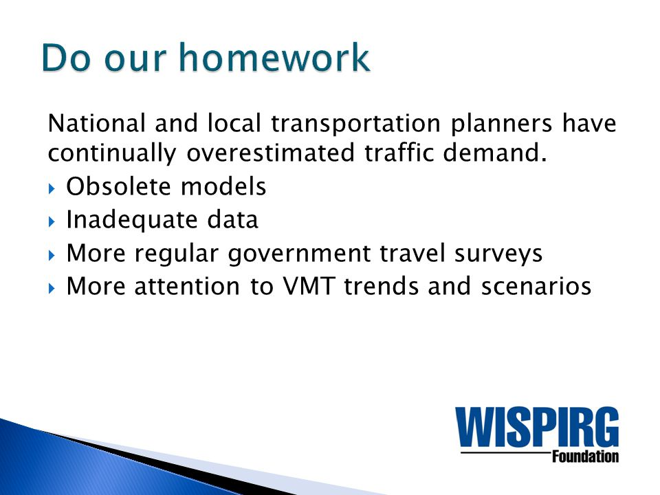National and local transportation planners have continually overestimated traffic demand.