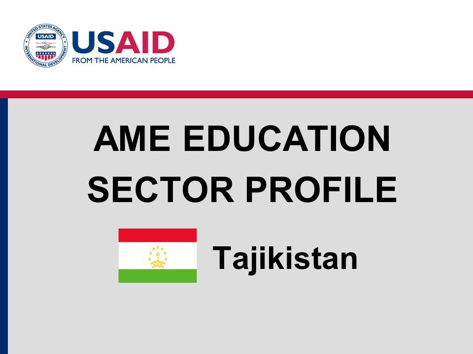 Tajikistan AME EDUCATION SECTOR PROFILE