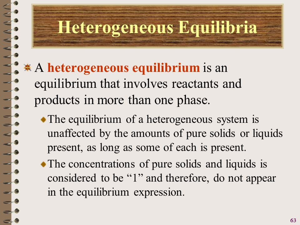 64 Heterogeneous Equilibria Consider the reaction below.