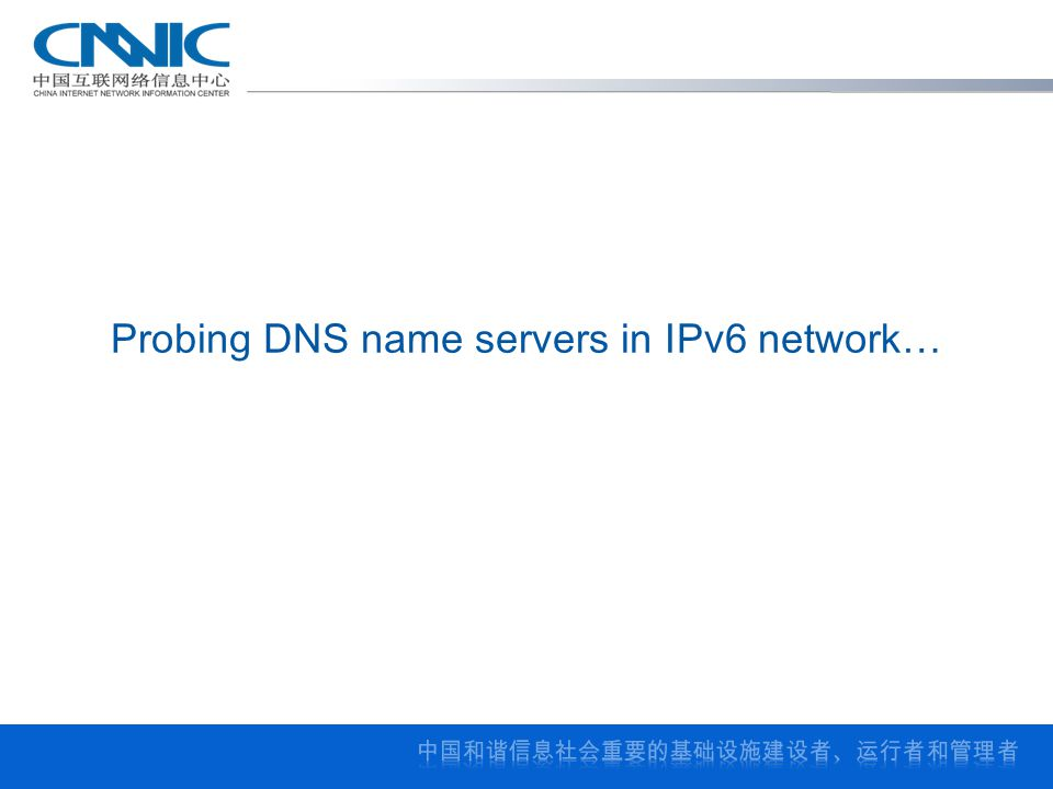 Probing DNS name servers in IPv6 network…