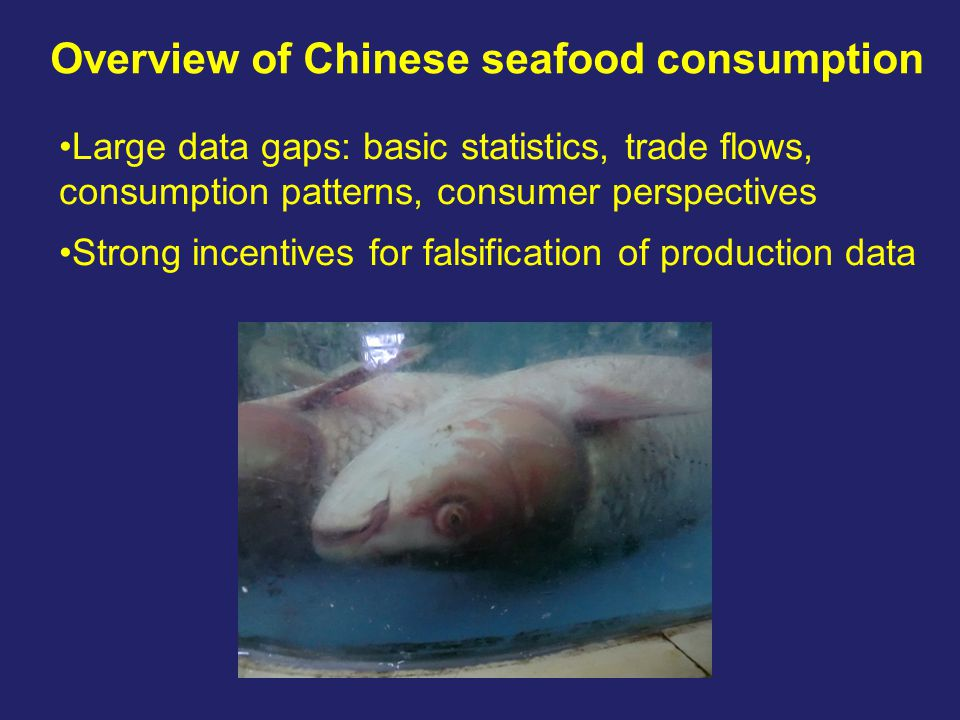 Overview of Chinese seafood consumption FAO data refers to 'food supply': 26.7kg/person Government consumption data refers to 'in- home' consumption: 10.1kg/person Despite data limitations, clear that seafood consumption is rising steadily Key drivers: increased incomes, urbanisation