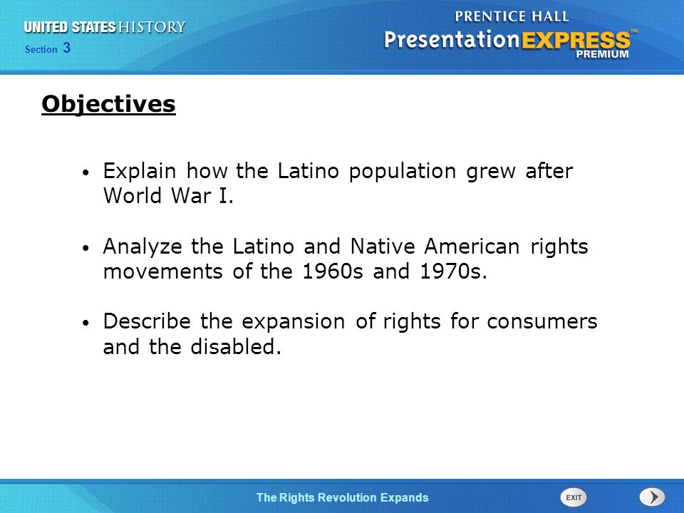 Chapter 25 Section 1 The Cold War Begins Section 3 The Rights Revolution Expands Explain how the Latino population grew after World War I.