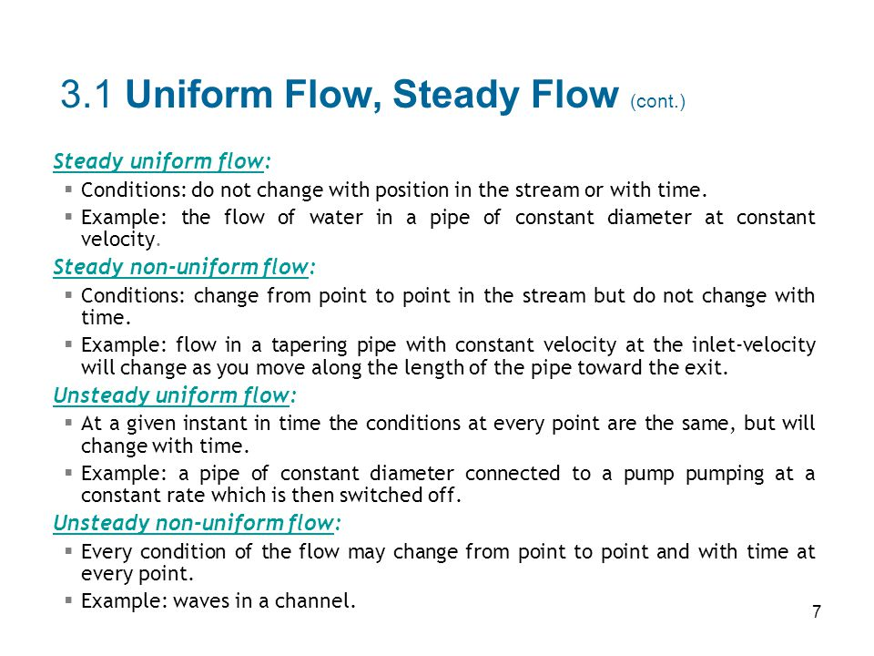 28  flow is incompressible, the density of the fluid is constant throughout the fluid continum.