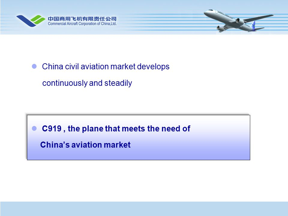 China civil aviation market develops continuously and steadily C919, the plane that meets the need of China's aviation market
