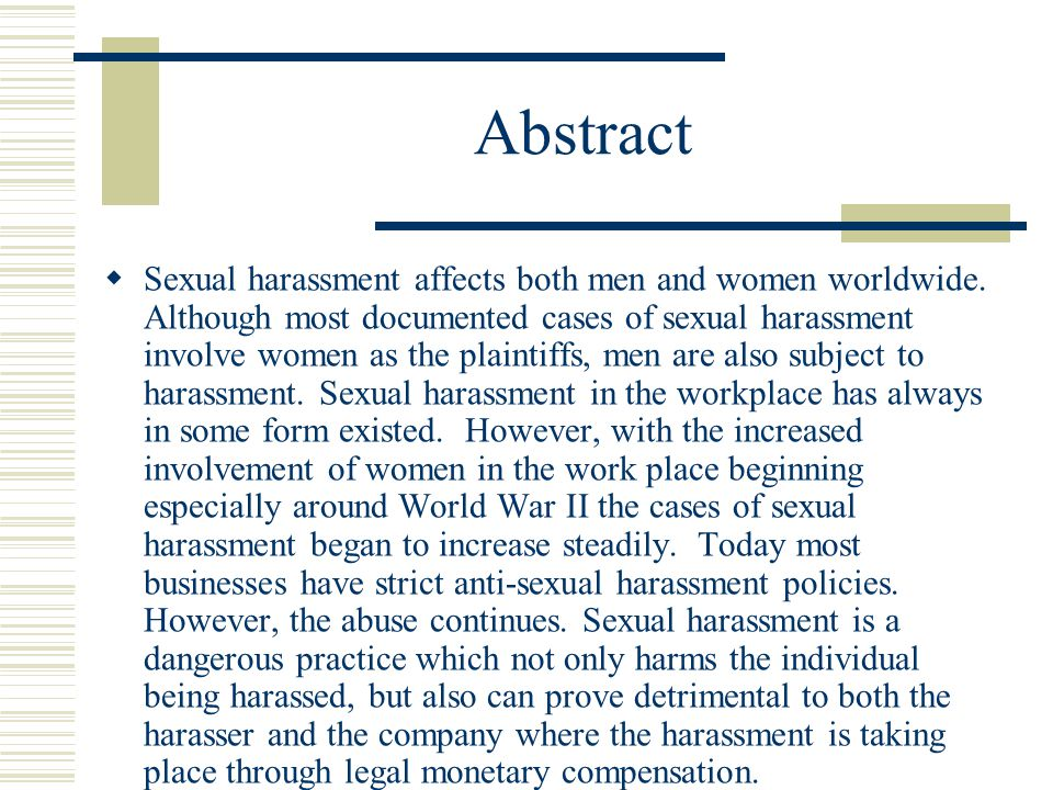 Abstract  Sexual harassment affects both men and women worldwide.