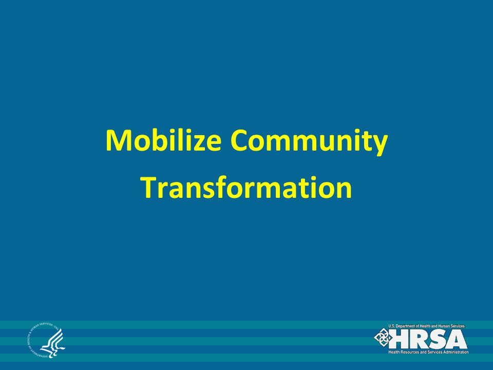 Mobilize Community Transformation