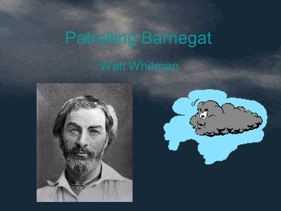 Patrolling Barnegat Walt Whitman