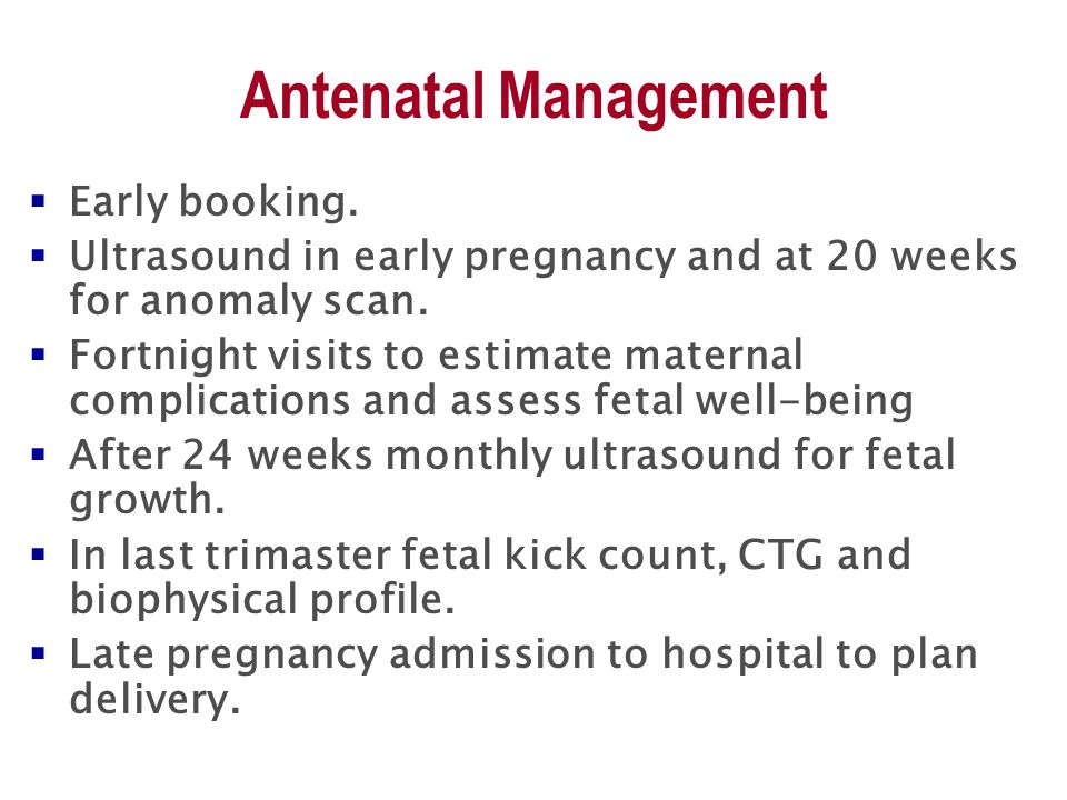 Antenatal Management  Early booking.