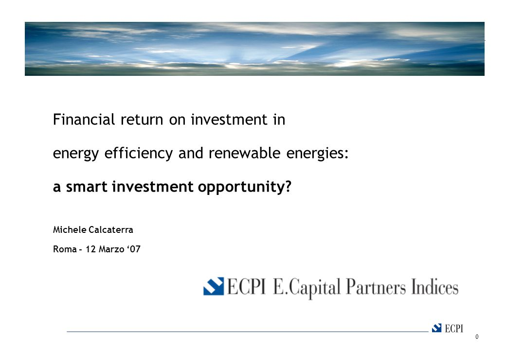 1 ECP is an Independent Financial Advisor, management owned, active since 1997 in Europe.