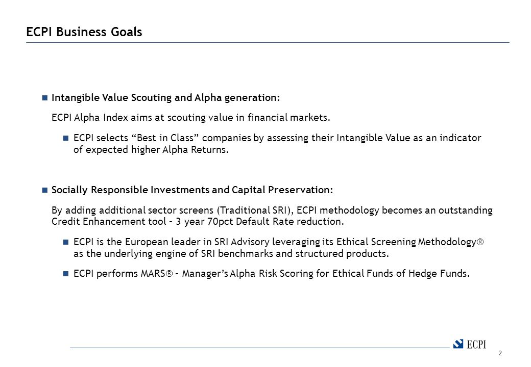 2 ECPI Business Goals Intangible Value Scouting and Alpha generation: ECPI Alpha Index aims at scouting value in financial markets.