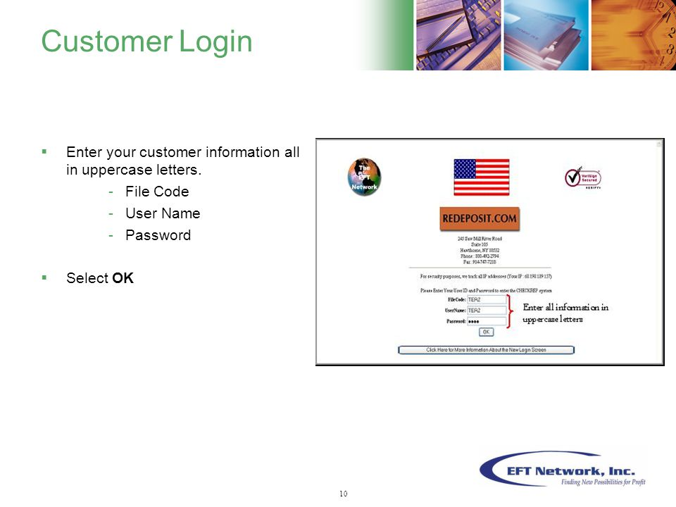 11 Customer Login  Enter your customer information all in uppercase letters.