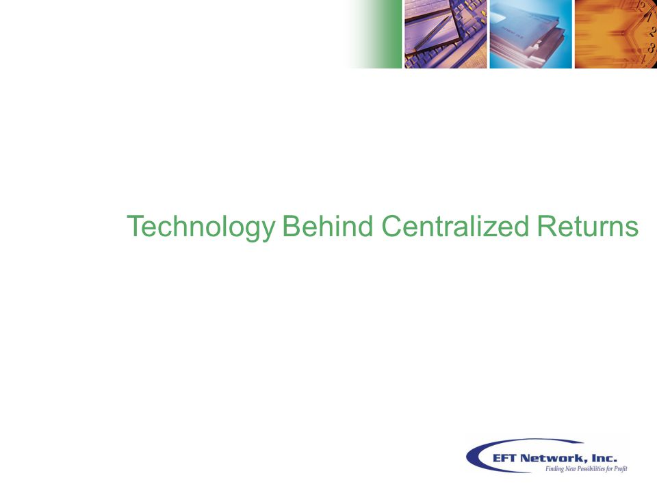 6 Technology Behind Centralized Returns