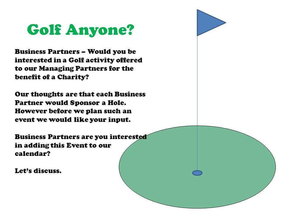 Golf Anyone.