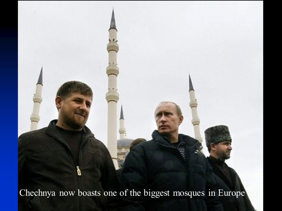 Chechnya now boasts one of the biggest mosques in Europe