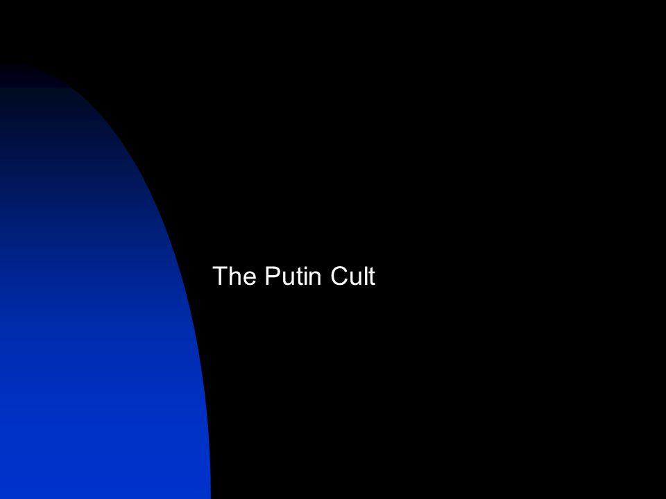 The Putin Cult
