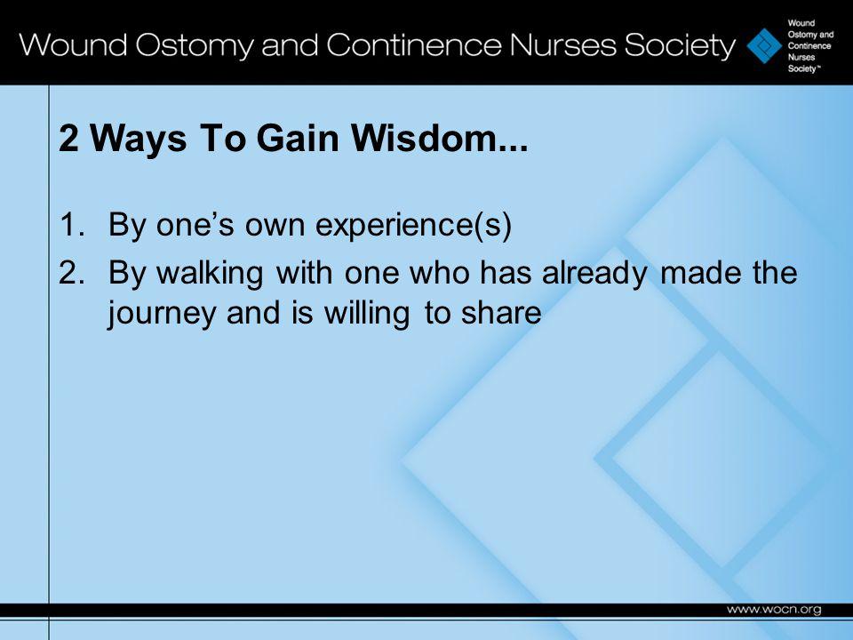 2 Ways To Gain Wisdom...