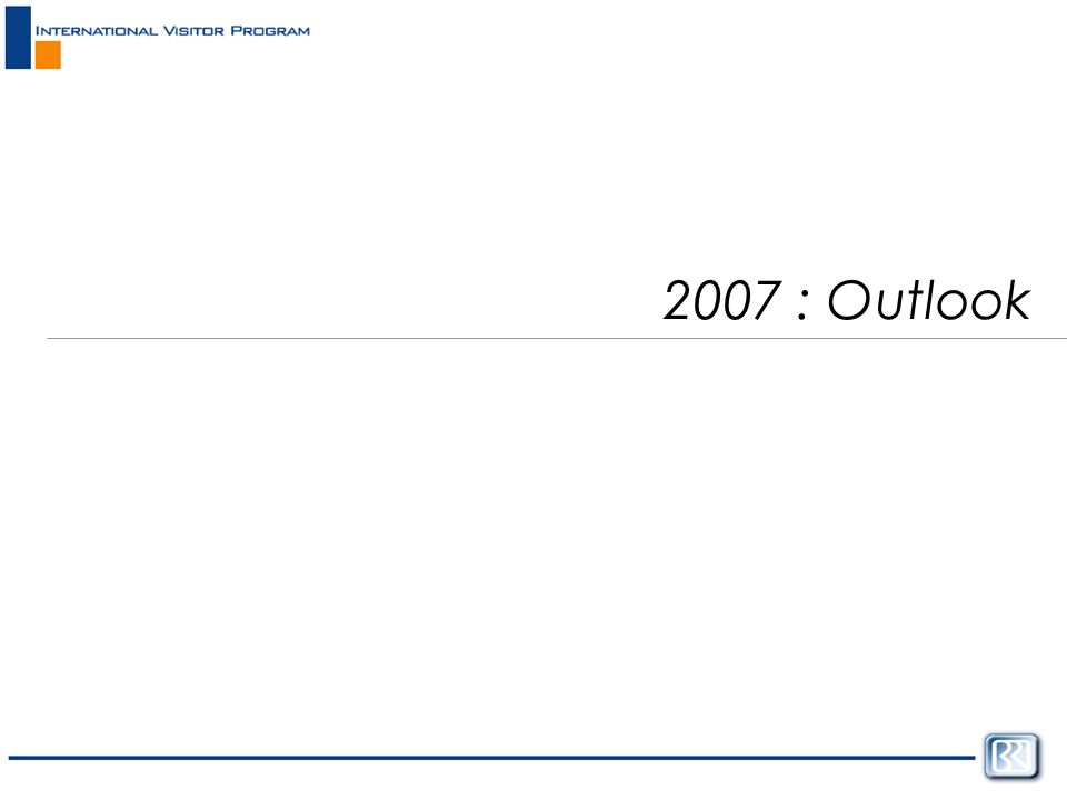 2007 : Outlook