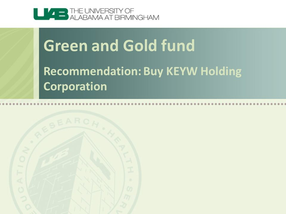 Recommendation: Buy KEYW Holding Corporation Green and Gold fund
