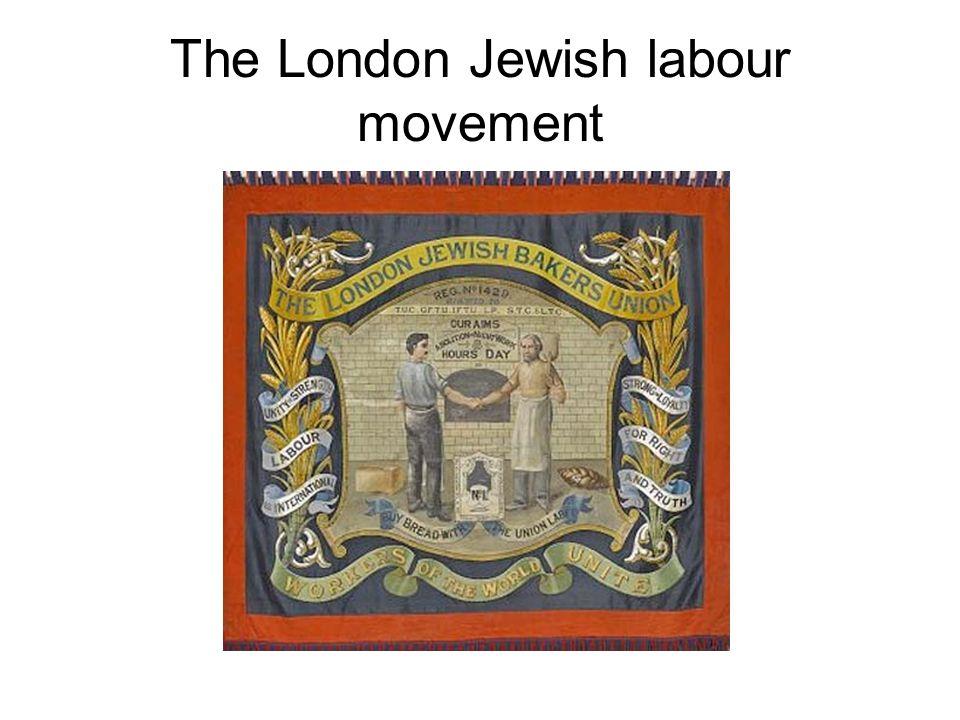 The London Jewish labour movement