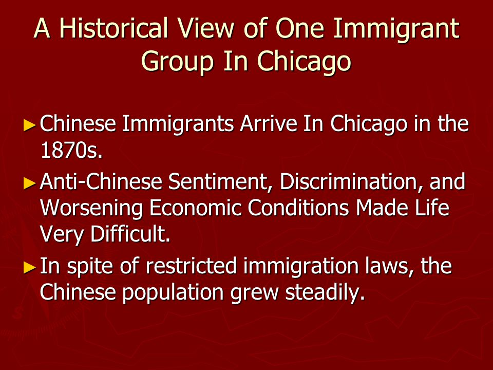 A Historical View of One Immigrant Group In Chicago ► Chinese Immigrants Arrive In Chicago in the 1870s.
