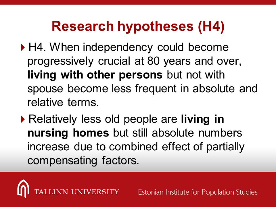 Research hypotheses (H4)  H4. When independency could become progressively crucial at 80 years and over, living with other persons but not with spous