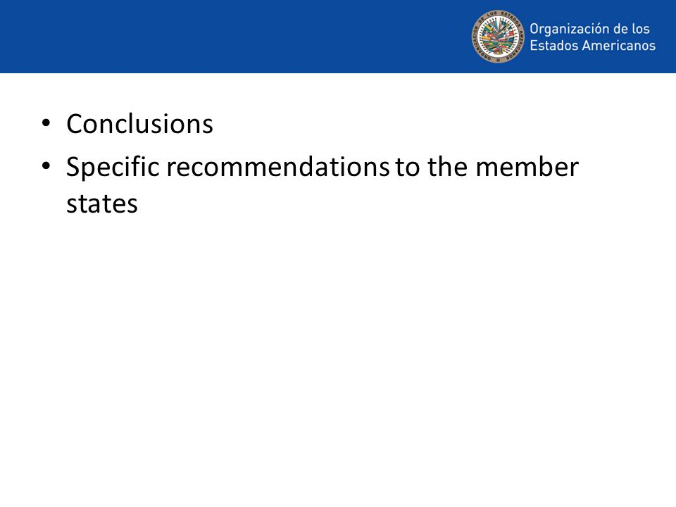 Conclusions Specific recommendations to the member states
