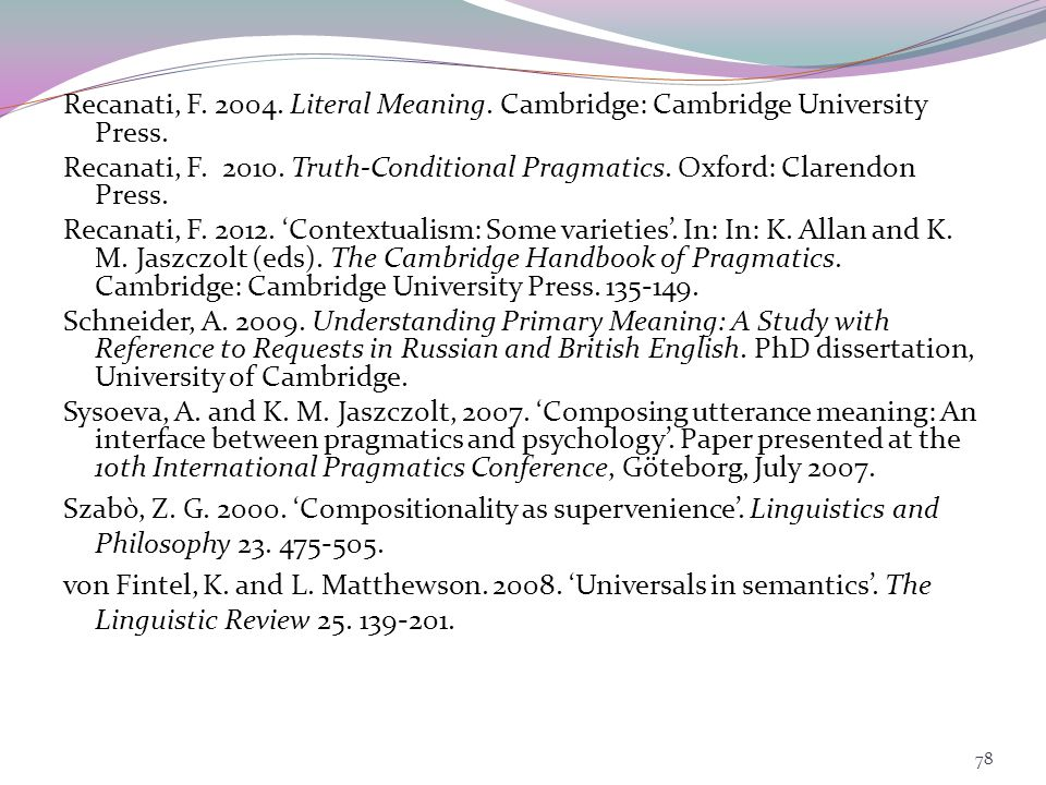 Jaszczolt, K. M. 2013a. Temporality and epistemic commitment: An unresolved question .