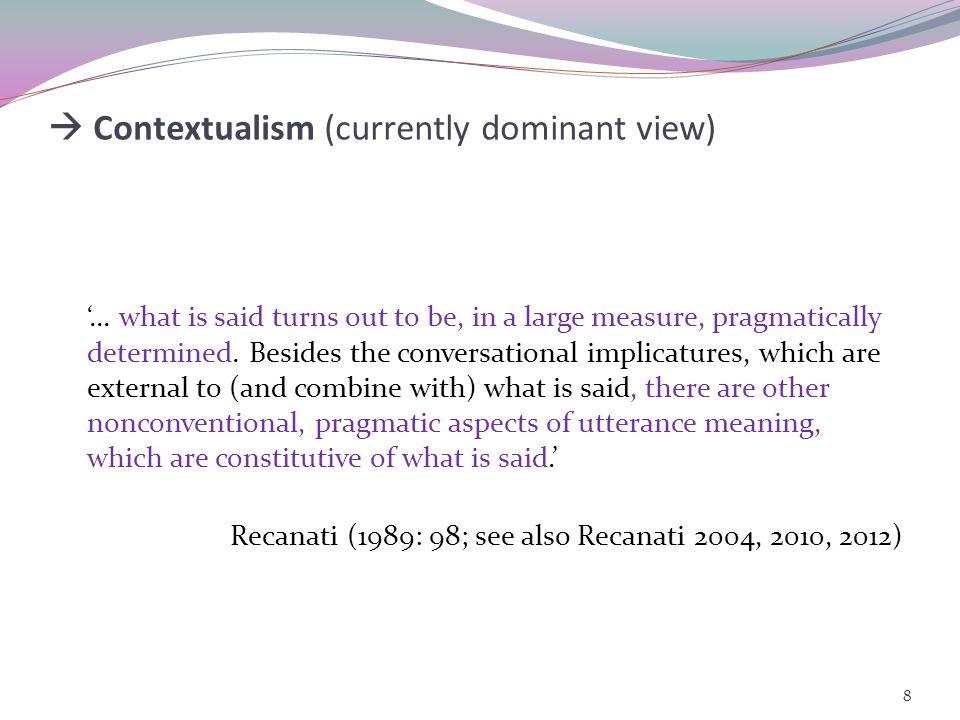 Post-Gricean pragmatics: Where is the boundary between semantics and pragmatics 7